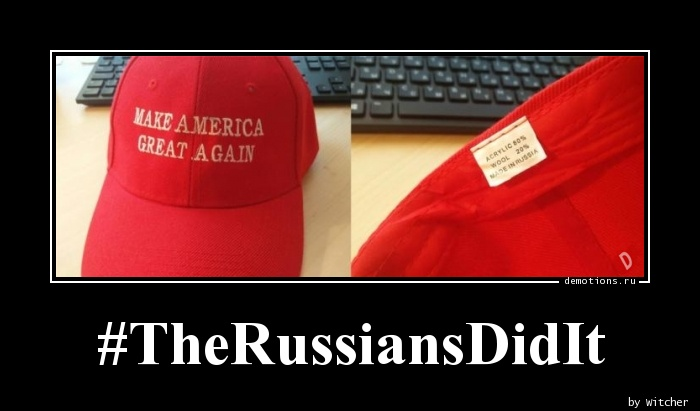 #TheRussiansDidIt