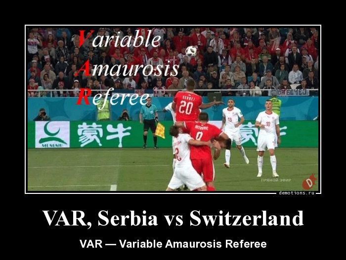 VAR, Serbia vs Switzerland