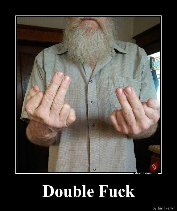 Double Fuck